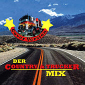 Der Country & Trucker Mix by Various Artists