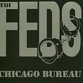 Chicago Bureau by the Feds