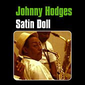 Satin Doll by Johnny Hodges