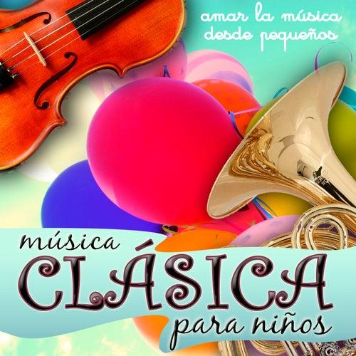 Música Clásica para Niños. Amar la Música Desde Pequeños by Polifónica de Música Clásica de Barcelona