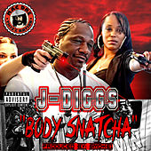 Body Snatcha by J-Diggs