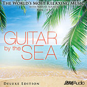 The World's Most Relaxing Music with Nature Sounds, Vol.15: Guitar by the Sea (Deluxe Edition) by Global Journey