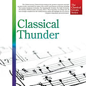 The Classical Greats Series, Vol.19: Classical Thunder by Global Journey
