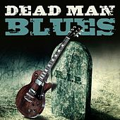 Dead Man Blues by Various Artists
