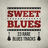 Sweet Blues- 23 Rare Blues Tracks by Various Artists