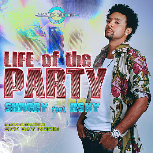 Life of the Party (feat. RSNY) - Single by Shaggy