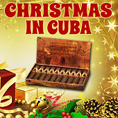 Christmas in Cuba by Various Artists