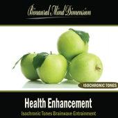 Health Enhancement: Isochronic Tones Brainwave Entrainment by Binaural Mind Dimension