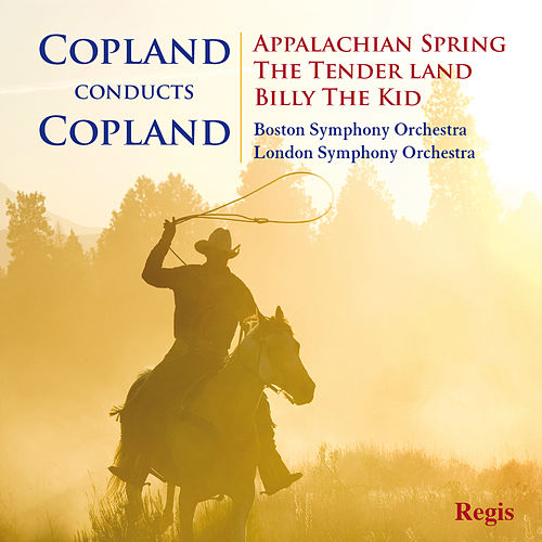 Copland conducts Copland by Aaron Copland