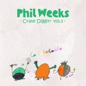 Phil Weeks Crate Diggin', Vol.3 by Various Artists