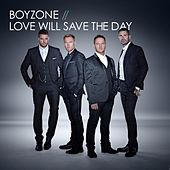 Love Will Save The Day von Boyzone