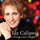 Merry and Bright by Liz Callaway