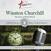 Great Audio Moments, Vol.10: Winston Churchill - The Story of World War II by Winston Churchill