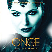 Once Upon a Time by Mark Isham
