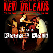 Classic New Orleans Rock & Roll by Various Artists