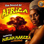 Miriam Makeba & Friends - The Sound of Africa by Various Artists