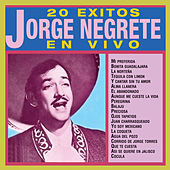 20 Éxitos (En Vivo) by Jorge Negrete