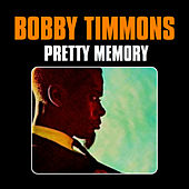 Pretty Memory by Bobby Timmons