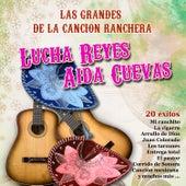 Las Grandes de la Canción Ranchera: Lucha Reyes y Aida Cuevas by Various Artists