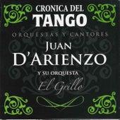 Crónica del Tango: El Grillo by Juan D'Arienzo