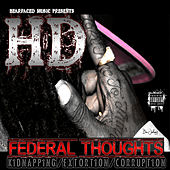 Federal Thoughts (Kidnapping, Extortion & Corruption) by HD