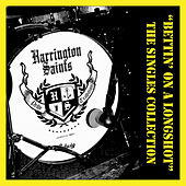 Bettin' on a Longshot: The Singles Collection by Harrington Saints