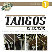Tangos Clásicos Vol. 1 by Various Artists
