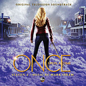 Once Upon a Time Season 2 (Original Television Soundtrack) by Mark Isham