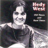 Old Times and Hard Times by Hedy West