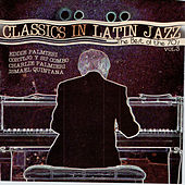 Classics In Latin Jazz: Best Of 70's by Various Artists