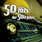50 Hits der 50er Jahre by Various Artists
