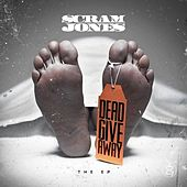 Dead Give Away - The EP by Scram Jones