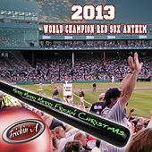 2013 World Champion Boston Red Sox Anthem (Merry Merry Merry Frickin' Christmas) by Frickin' A