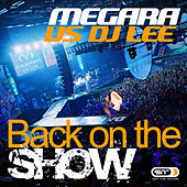 Back on the Show by Megara