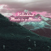 Music Is a Miracle by Kellerkind