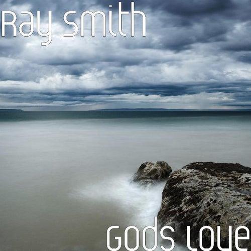 Gods Love by Ray Smith