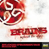 Blood Pressure EP. by The Brains