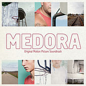 Medora (Original Motion Picture Soundtrack) by Various Artists