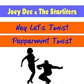 Hey Let's Twist by Joey Dee and the Starliters