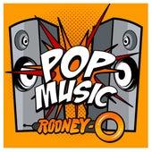 Pop Music by Rodney O