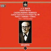 Bach: Guitar Works - Castelnuovo-Tedesco: Guitar Concerto by Andres Segovia