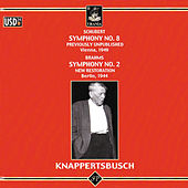 Schubert: Symphony No. 8 - Brahms: Symphony No. 2 by Hans Knappertsbusch