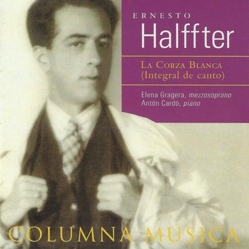 Ernesto Halffter: La Corza Blanca (Integral de Canto) by Antón Cardó