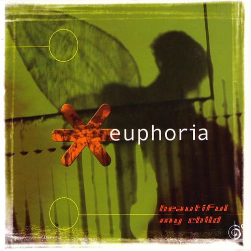 Beautiful My Child by Euphoria
