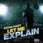 Kevin Hart: Let Me Explain Soundtrack by Various Artists