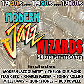 Modern Jazz Wizards von Various Artists