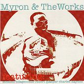 Myron & the Works (feat. Meshell Ndegeocello & Robert Glasper) by Myron