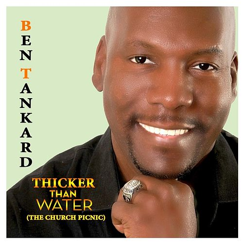 Thicker Than Water (The Church Picnic) by Ben Tankard