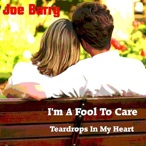 I'm a Fool to Care by Joe Barry