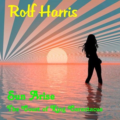 Sun Arise by Rolf Harris